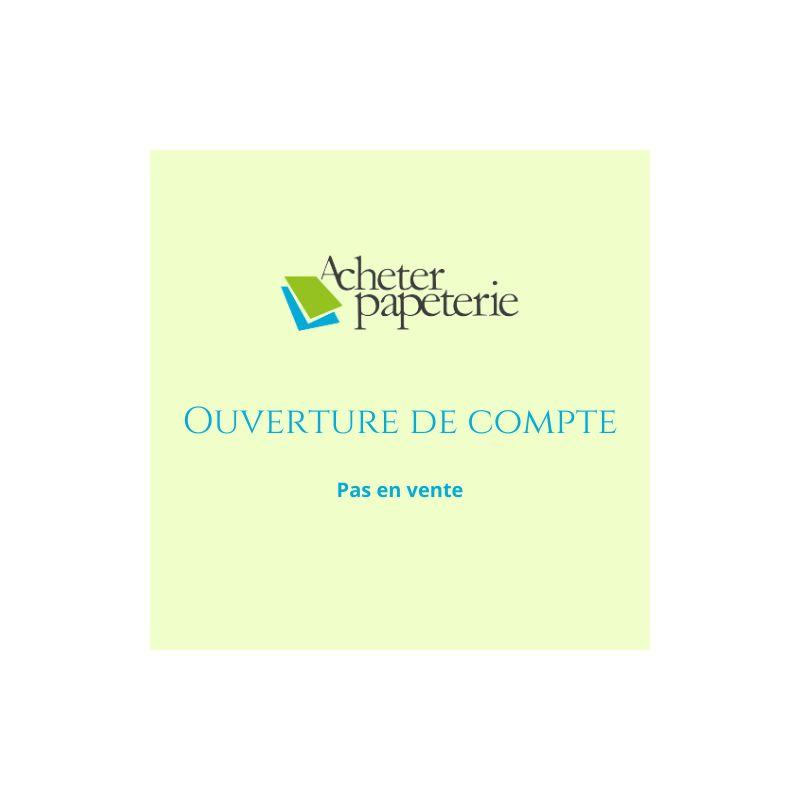 OUVERTURE DE COMPTE